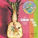 That Cuban Cha-Cha