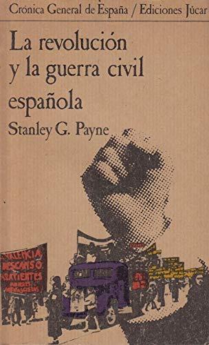 La revolucion y la Guerra civil española: Amazon.es: Payne, Stanley G.: Libros