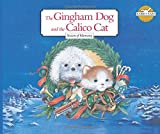 img - for The Gingham Dog and the Calico Cat: Season of Harmony (Rabbit Ears-Holiday Classics) book / textbook / text book