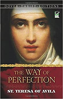 The Way of Perfection (Dover Thrift Editions) by St. Teresa of Avila (2012-01-17)