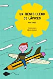img - for Un Tiesto Lleno De Lapices / A pot filled with pencils (Spanish Edition) book / textbook / text book