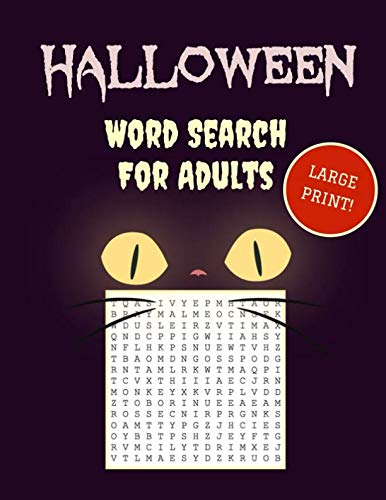 Large Print Halloween Word Search: 30+ Spooky Puzzles For Adults | With Scary Pictures | Trick-or-Treat Yourself to These Eery Word Find Puzzles! (Large Print Puzzle Books) -