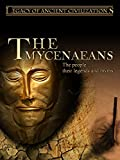 Legacy of Ancient Civilizations - The Mycenaeans