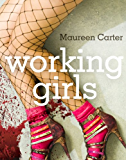Working Girls (Bev Morriss Mysteries Book 1)
