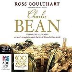 Charles Bean | Ross Coulthart