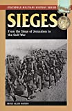 img - for Sieges: From the Siege of Jerusalem to the Gulf War (Stackpole Military History Series) book / textbook / text book