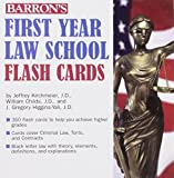 img - for Barron's First Year Law School Flash Cards: 350 Cards with Questions & Answers by Jeffrey L. Kirchmeier, J.D., William G. Childs, J.D., J. Gregory Higgins-Yali (January 1, 2010) Cards Flc Crds book / textbook / text book