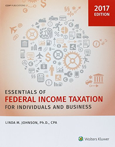 Essentials of Federal Income Taxation for Individuals and Business (2017) -  Johnson, Linda M., Ph.D., Student, Paperback