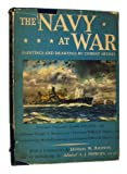 img - for The Navy at War: Paintings and Drawings by Combat Artists book / textbook / text book