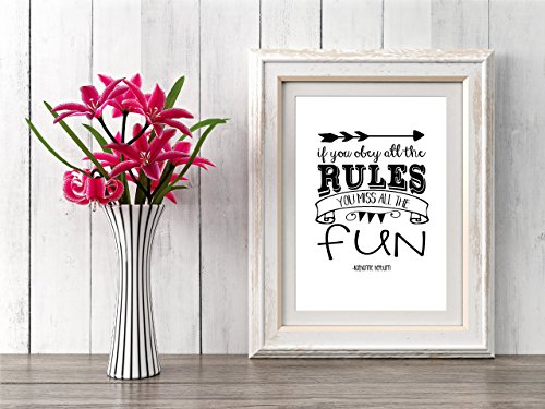 If You Obey All The Rules You Miss All The Fun - Black and White Graphic Design Print 8.5x11 Quote Artwork