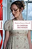 img - for Le ch teau des neiges book / textbook / text book