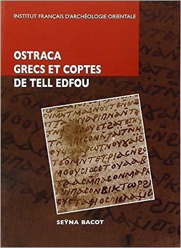 Lire Octraca grecs et coptes des fouilles franco-polonaises sur le site de Tell Edfou pdf epub