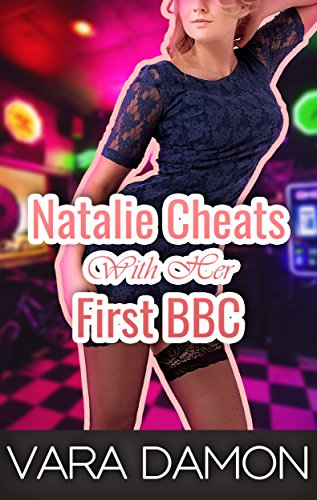 Natalie Cheats With Her First BBC [Interracial, Alpha Male, Hotwife, Cheating, - Her First Orgy