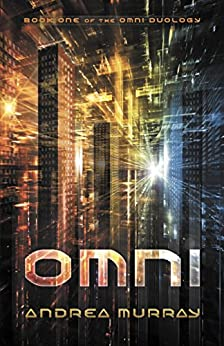Omni (The Omni Duology Book 1) by [Murray, Andrea]