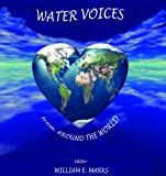 Water Voices from Around the World, Authors from Around The World, 0979304601