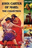 John Carter of Mars: The Collection - A Princess of Mars; The Gods of Mars; The Warlord of Mars; Thuvia, Maid of Mars; The Chessmen of Mars by Edgar Rice Burroughs (2010-10-15)