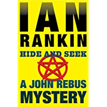 Hide and Seek: An Inspector Rebus Mystery (Inspector Rebus series Book 2)
