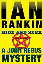 Hide and Seek: An Inspector Rebus Mystery (Inspector Rebus series Book 2)