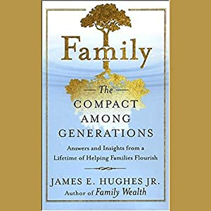 Family: The Compact Among Generations Audiobook