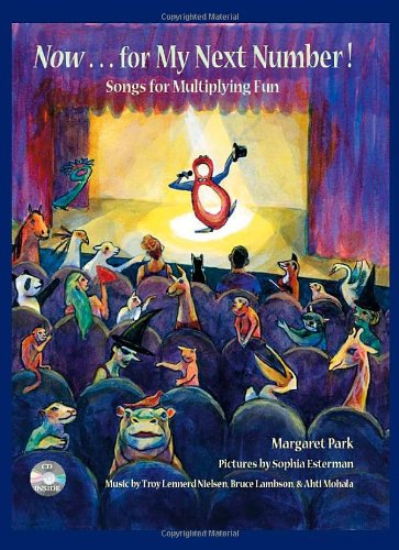 Now for My Next Number!: Songs for Multiplying Fun by Brand: Great Ocean Pub