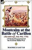 Montcalm at the Battle of Carillon, Maurice Sautai, 0857066420