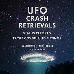 UFO Crash Retrievals - Status Report V