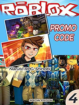 Code Prison Tycoon Roblox Amazon Com Unofficial Roblox Promo Code Guide Naruto Rpg Beyond Ninja Legends Katana King Piece Lava Run Magic Simulator Roblox Codes Roblox Promo Guide Book 4 Ebook Barnes John Kindle Store