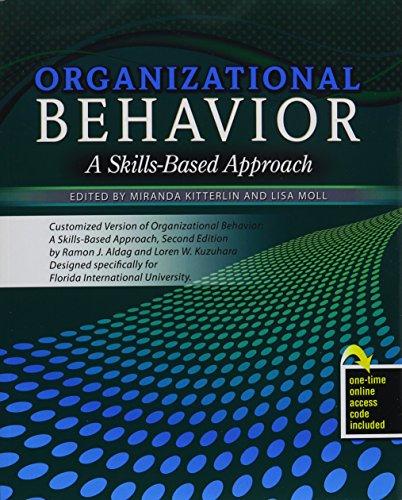 Organizational Behavior: A Skills Based Approach