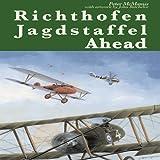 Richthofen Jagdstaffel Ahead, Peter McManus, 1906502005