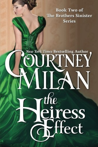The Heiress Effect (The Brothers Sinister) (Volume 2) - Milan Platform