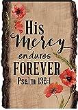 His Mercy Endures Forever Psalm 136:1 4 x 6 Wood Bark Edge Design Sign