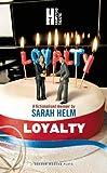 Loyalty, Sarah Helm, 1849432090