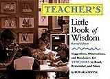 Teacher's Little Book of Wisdom, Bob Algozzine, 0762708727
