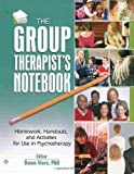 The Group Therapist's Notebook, Dawn Viers, 0789028514