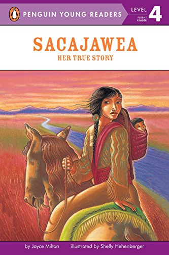 Sacajawea: Her True Story (Penguin Young Readers, Level -