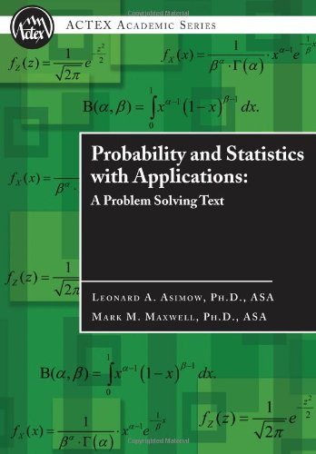 - Probability and Statistics with Applications : A Problem Solving Text