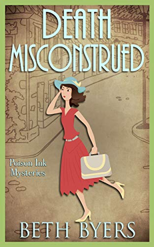 Death Misconstrued: A 1930s Murder Mystery (Poison Ink Mysteries Book 4) by [Byers, Beth]