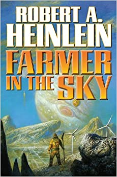 an analysis of the book farmer in the sky by robert a heinlein Editorial reviews from the publisher like many people, i go way, way back with  heinlein  farmer in the sky (heinlein's juveniles book 4) - kindle edition by  robert a heinlein download it once and read it on your kindle device, pc,.