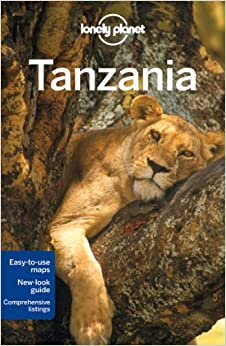 Lonely Planet Tanzania (Travel Guide): Lonely Planet, Mary Fitzpatrick, Tim Bewer: 0001741792827 ...