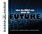 img - for What the Bible Says About The Future book / textbook / text book