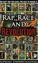 Rap, Race and Revolution: Solutions for Our Struggle