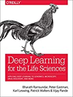 Deep Learning for the Life Sciences Front Cover