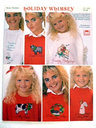 Holiday whimsey: Counted cross stitch designs to stitch on sweatshirts using 8.5 waste canvas
