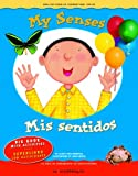 My Senses / Mis sentidos (English and Spanish Foundations Series) (Bilingual) (Dual Language) (Big Book) (Pre-K and Kindergarten) (English and Spanish Edition)