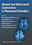 img - for Mental and Behavioral Dysfunction in Movement Disorders book / textbook / text book