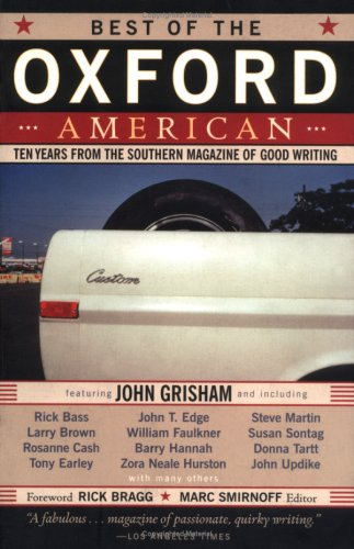 John Brown Oxford (Best of the Oxford American: Ten Years from the Southern Magazine of Good Writing)