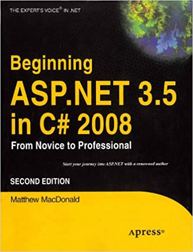 Beginning ASP.NET 3.5 in C# 2008 From Novice to Professional