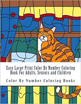 Amazon Easy Large Print Color By Number Coloring Book For Adults Seniors And Children Beautiful Simple Numbers Volume 2