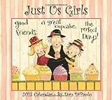 Just Us Girls 2013 Deluxe Wall Calendar, Dan DiPaolo, 1449416810