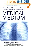 #2: Medical Medium: Secrets Behind Chronic and Mystery Illness and How to Finally Heal
